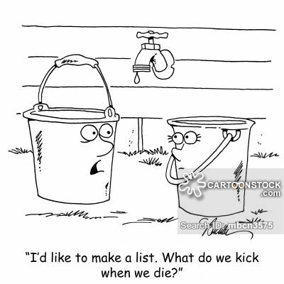 """""""I'd like to make a list. What do we kick when we die?"""""""